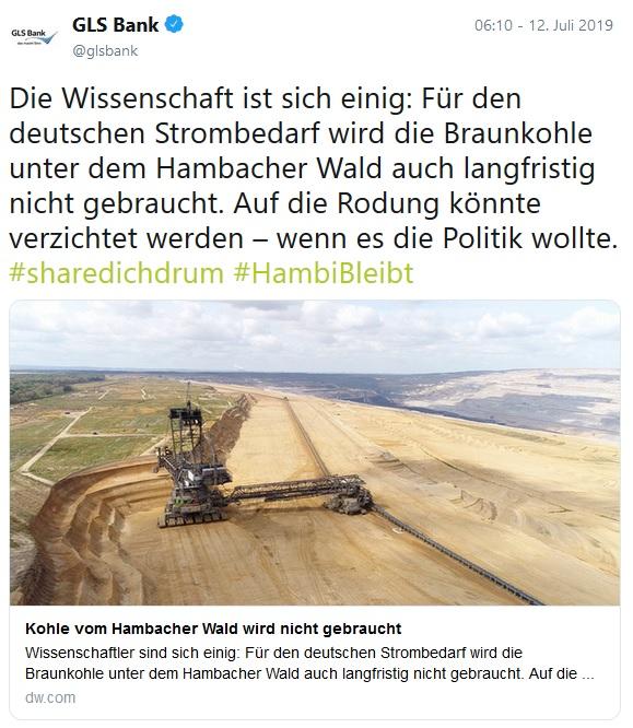 2019-07-15_Tweet_GLS-Bank_Auf-die-Rodung-koennte-verzichtet-werden_wenn-es-die-Politik-wollte_2019-07-12